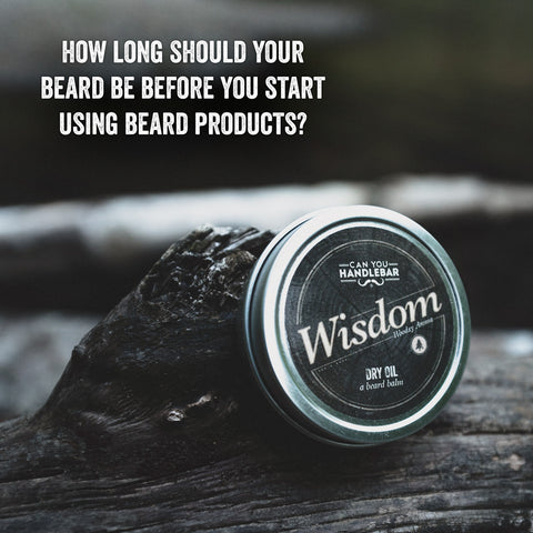 How Long Should Your Beard Be Before You Start Using Beard Products?