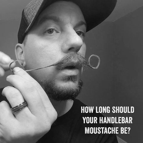 How Long Should Your Handlebar Moustache Be?