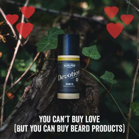 You Can't Buy Love (But You Can Buy Beard Products)