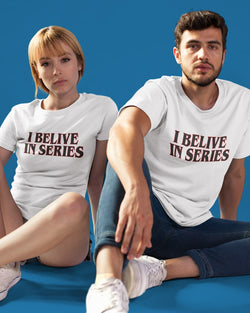 T-Shirt Unisex I Belive In Series