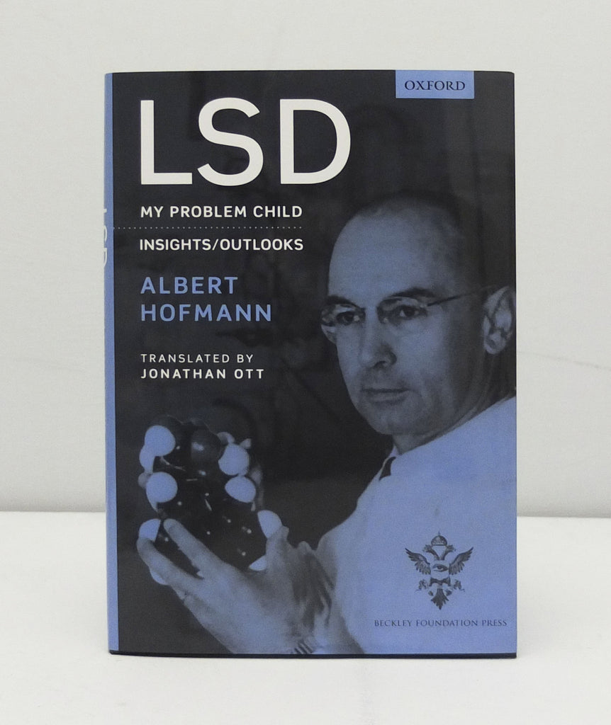 LSD: My Problem Child by Albert Hofmann