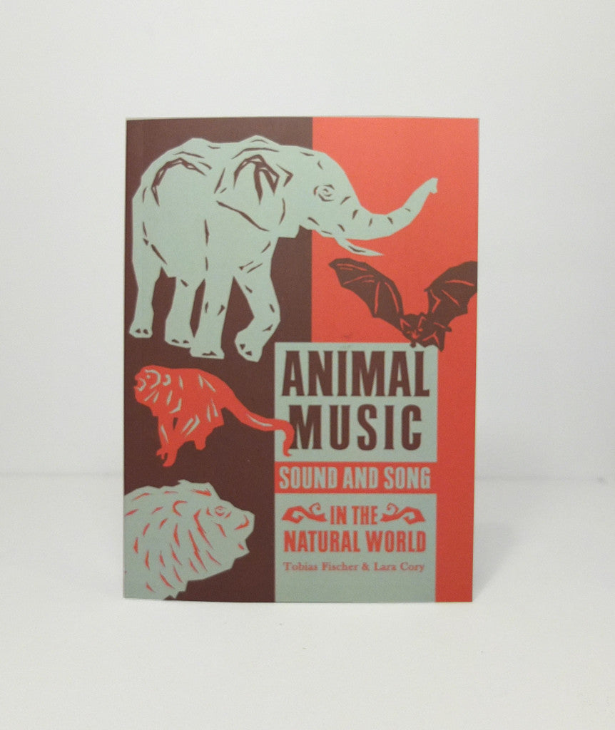 Animal Music: Sound & Song in the Natural World