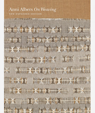 Anni Albers: On Weaving}