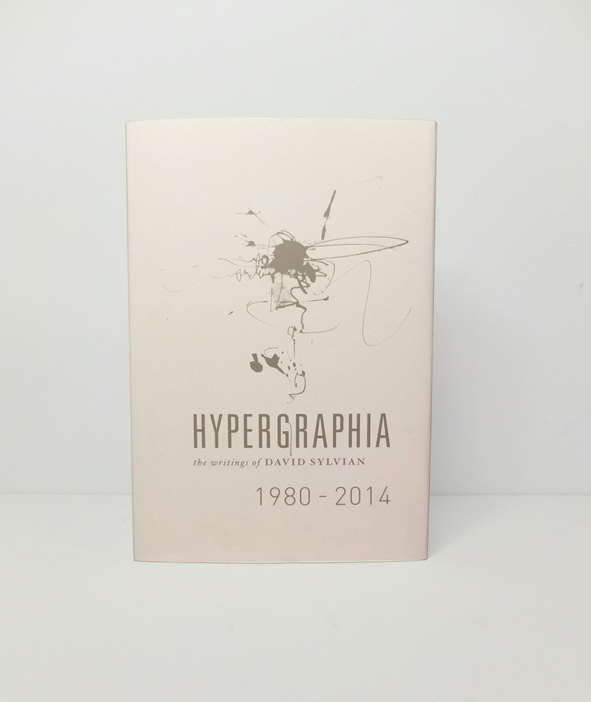Hypergraphia: The Writings of David Sylvian 1980–2014