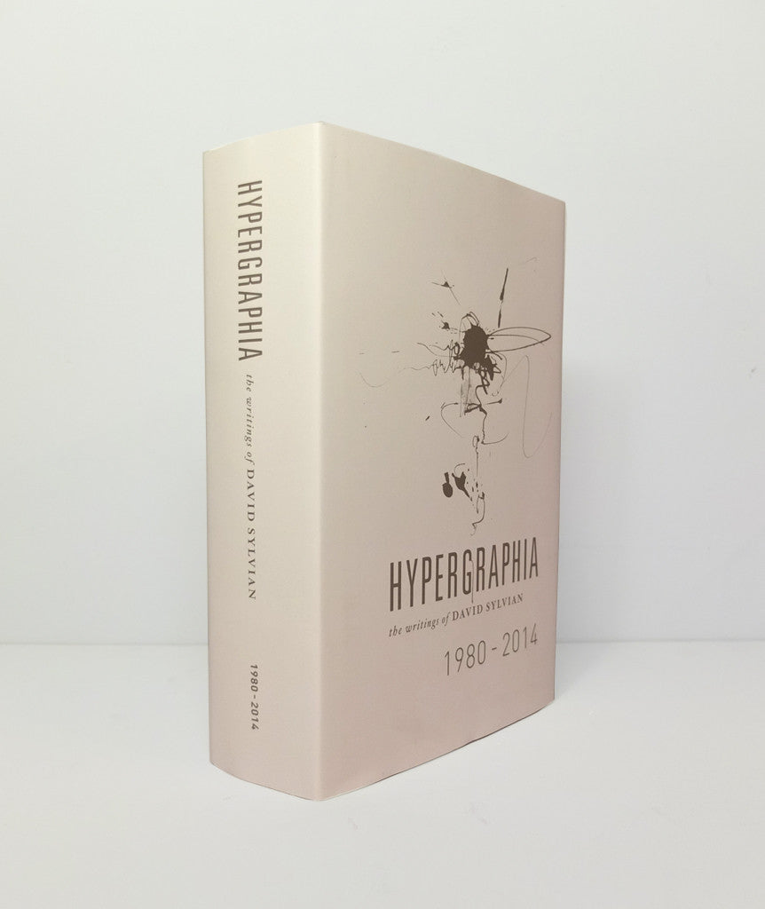 Hypergraphia: The Writings of David Sylvian 1980–2014}
