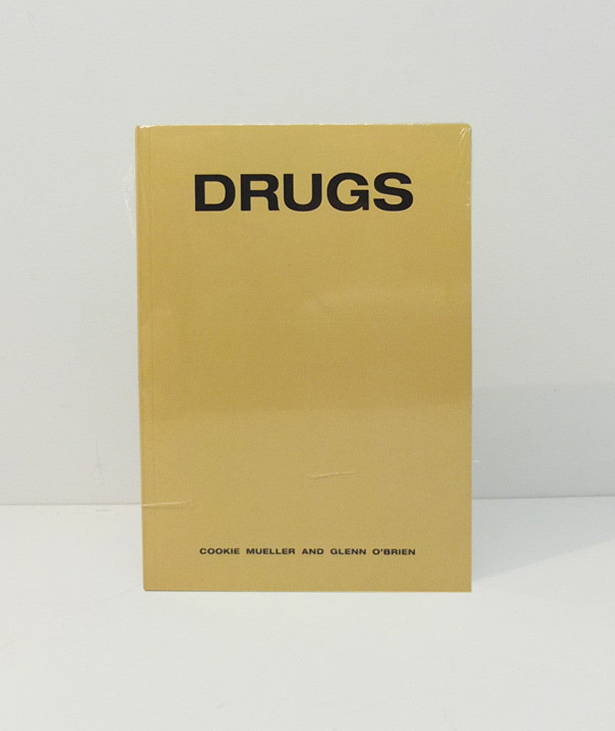 Drugs by Cookie Mueller and Glenn O'Brien}
