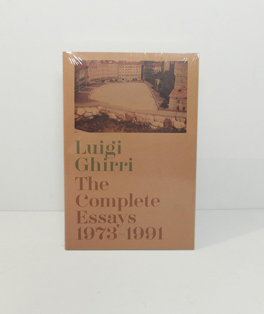 Luigi Ghirri: The Complete Essays 1973-1991