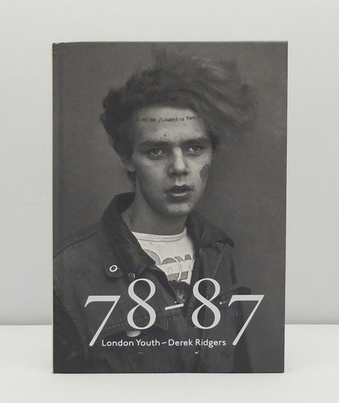 78-87 London Youth by Derek Ridgers