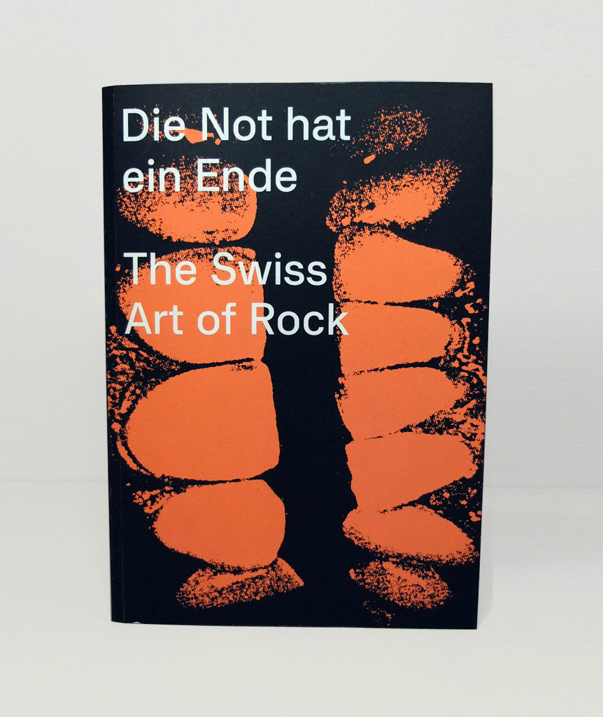 Die Not hat ein Ende – The Swiss Art of Rock by Lurker Grand