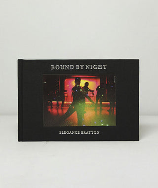 Bound By Night by Elegance Bratton}