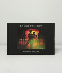 Bound By Night by Elegance Bratton