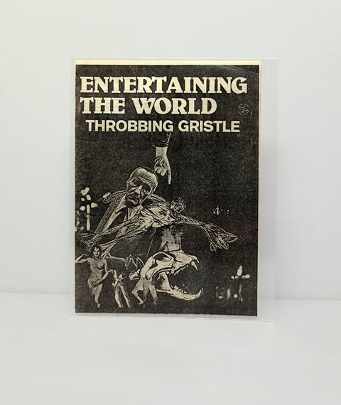 Throbbing Gristle: Entertaining the World flyer