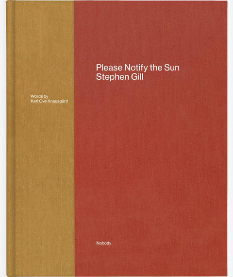 Please Notify the Sun by Stephen Gill