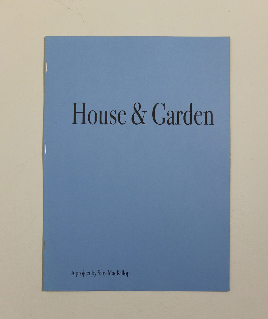 House and Garden by Sara MacKillop