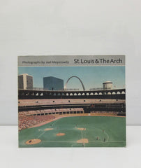 St. Louis & The Arch by Joel Meyerowitz