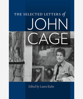 The Selected Letters of John Cage}