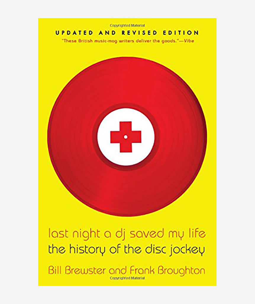 Last Night A DJ Saved My Life by Bill Brewster and Frank Broughton}