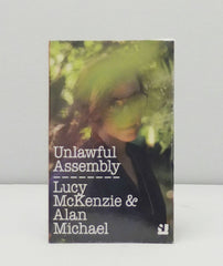 Unlawful Assembly by Lucy McKenzie & Alan Michael