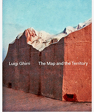 Luigi Ghirri: The Map and The Territory}