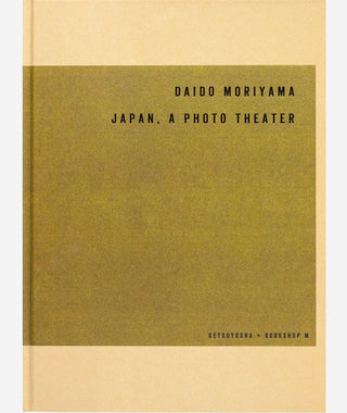 Japan, A Photo Theater by Daido Moriyama}
