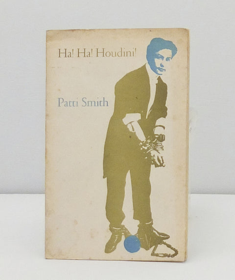 Ha Ha Houdini by Patti Smith