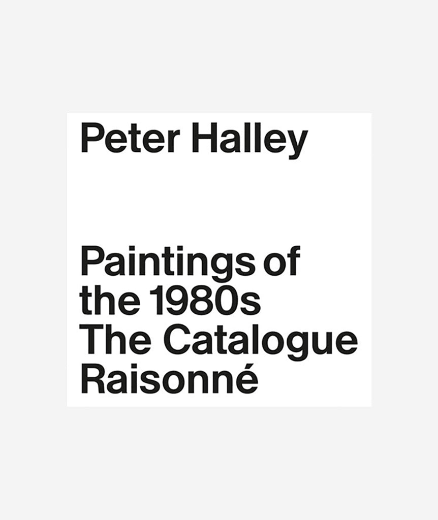 Peter Halley: Complete 1980's Painting}