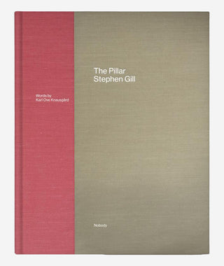 The Pillar by Stephen Gill (2nd ed SIGNED)}