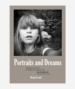 Portraits and Dreams by Wendy Ewald}