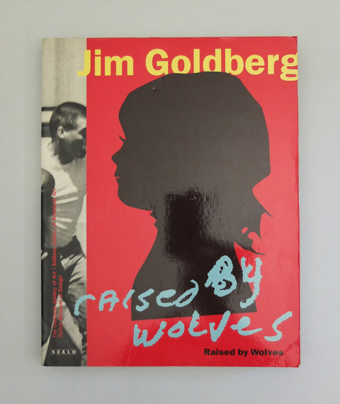 Raised by Wolves by Jim Goldberg