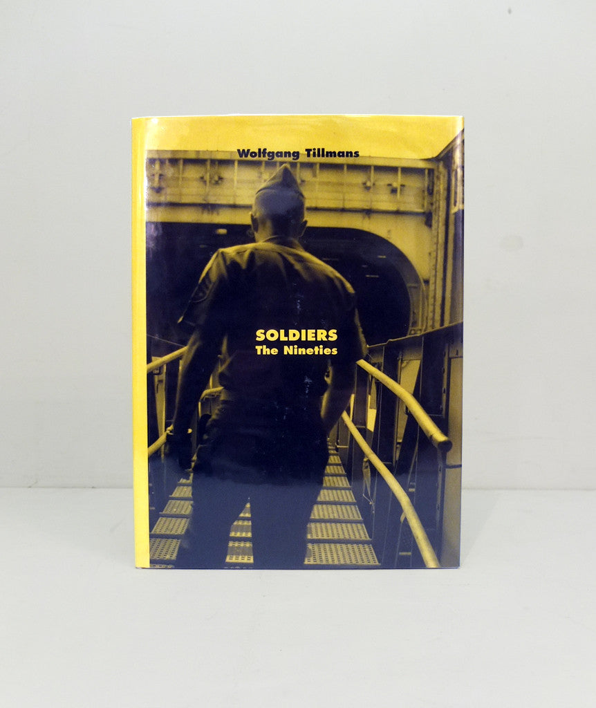 Soldiers – The Nineties by Wolfgang Tillmans}