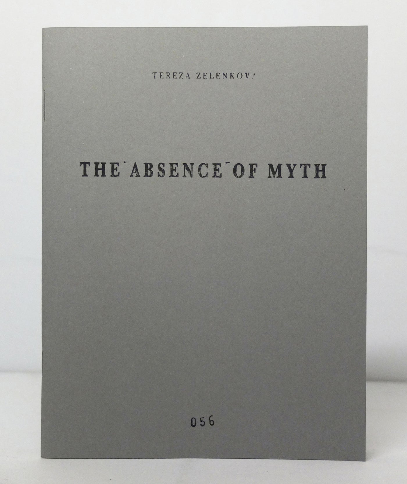 The Absence of Myth by Tereza Zelenkova}