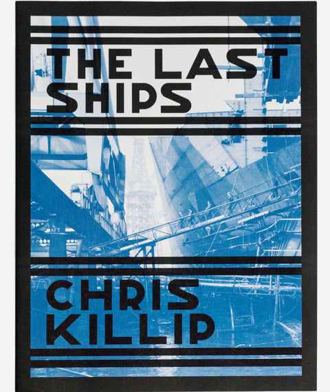 The Last Ships by Chris Killip