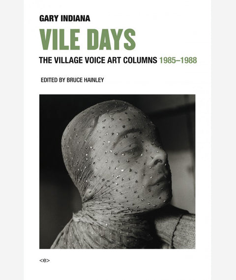 Vile Days by Gary Indiana