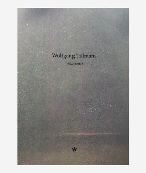 Wako Book 6 by Wolfgang Tillmans