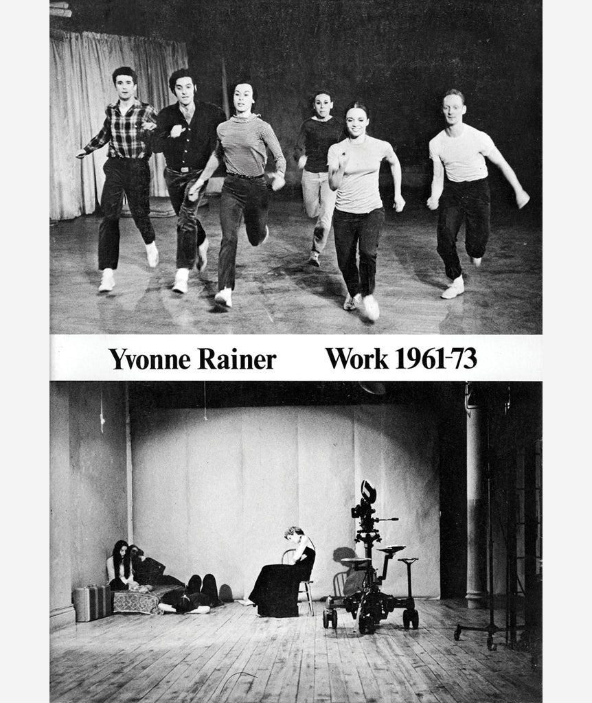 Work 1961 - 73 by Yvonne Rainer}