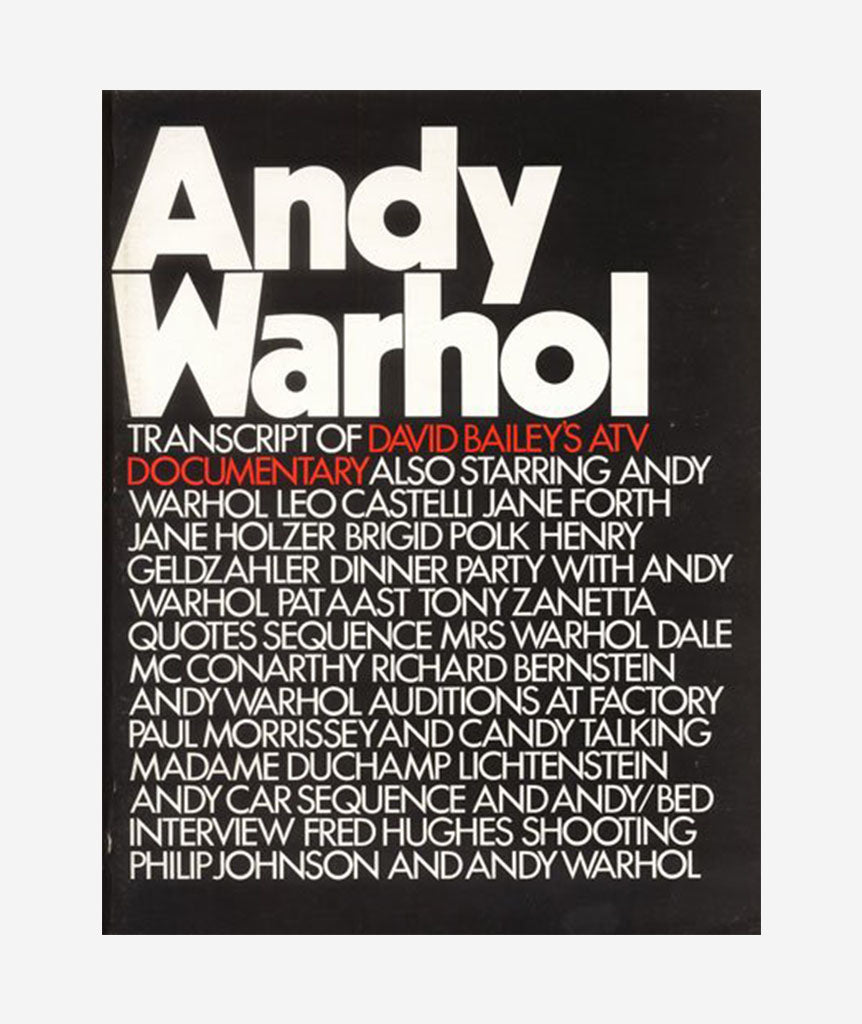 Andy Warhol: Transcript of David Bailey's ATV Documentary}