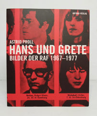 Baader Meinhof: Pictures on the Run 67-77 by Astrid Proll