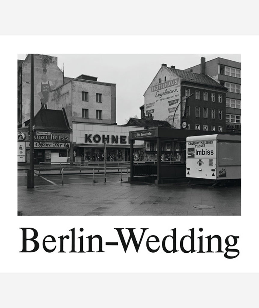 Berlin-Wedding by Michael Schmidt}