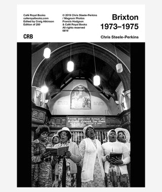 Brixton 1973–1975: Chris Steele-Perkins}