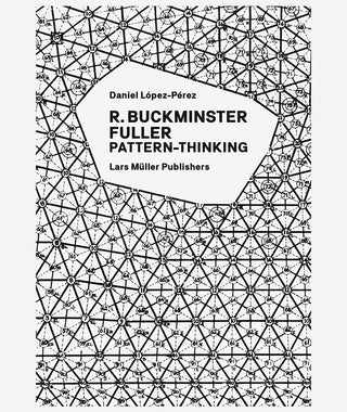 Pattern Thinking by R. Buckminster Fuller}
