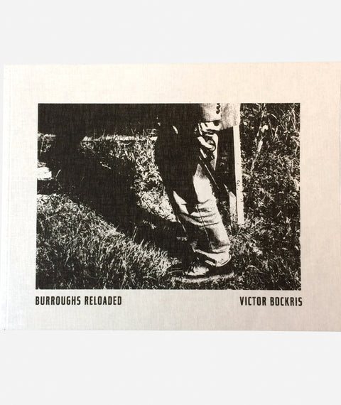Burroughs Reloaded by Victor Bockris