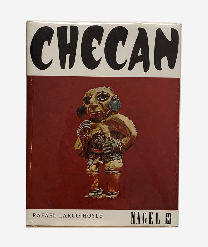 Checan by Rafael Larco Hoyle}
