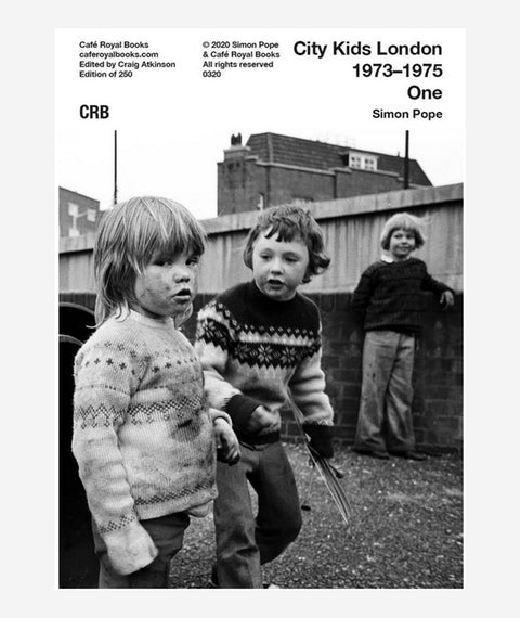 City Kids London 1973–1975 (Book 1): Simon Pope