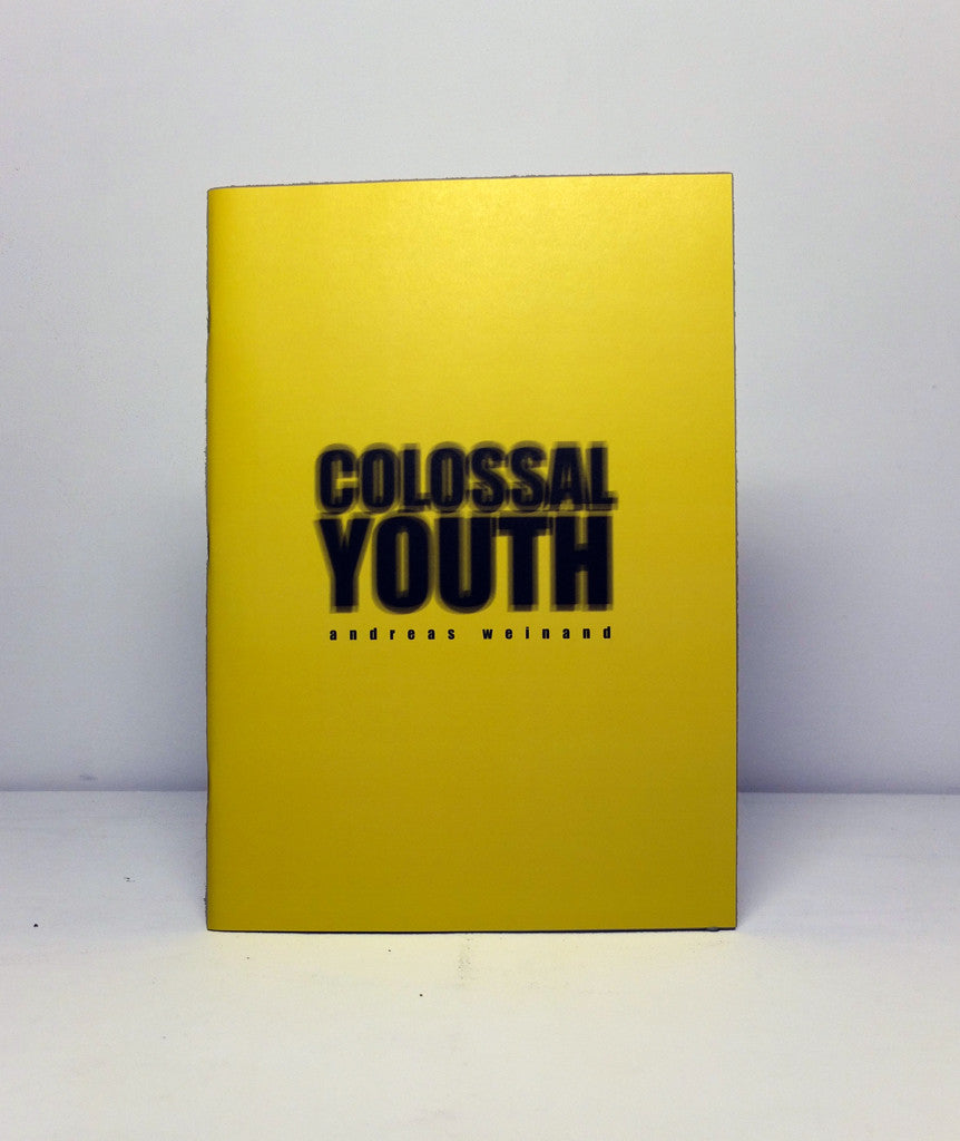Colossal Youth by Andreas Weinand}