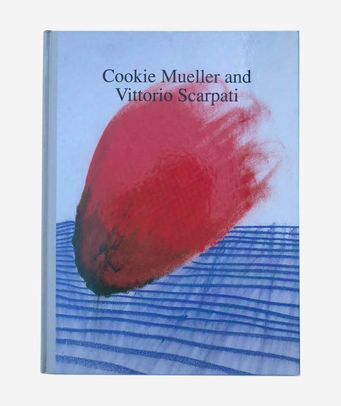 Putti's Pudding: Cookie Mueller and Vittorio Scarpati