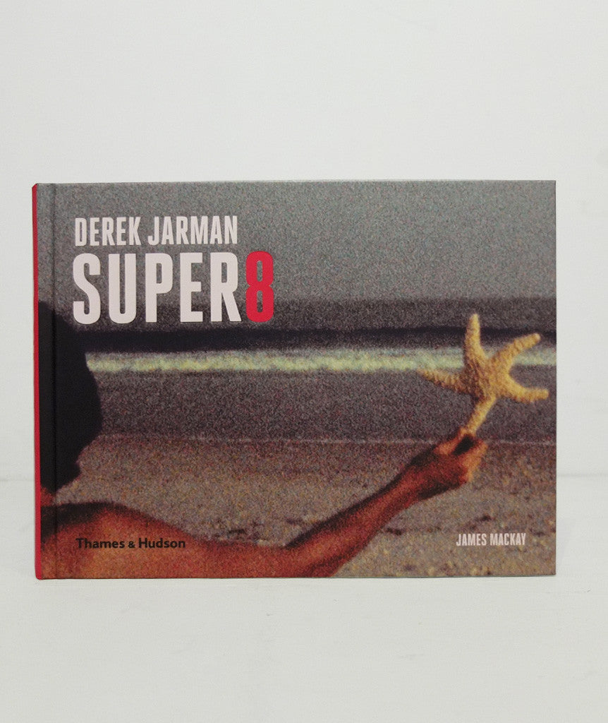 Derek Jarman Super 8 by James Mackay}