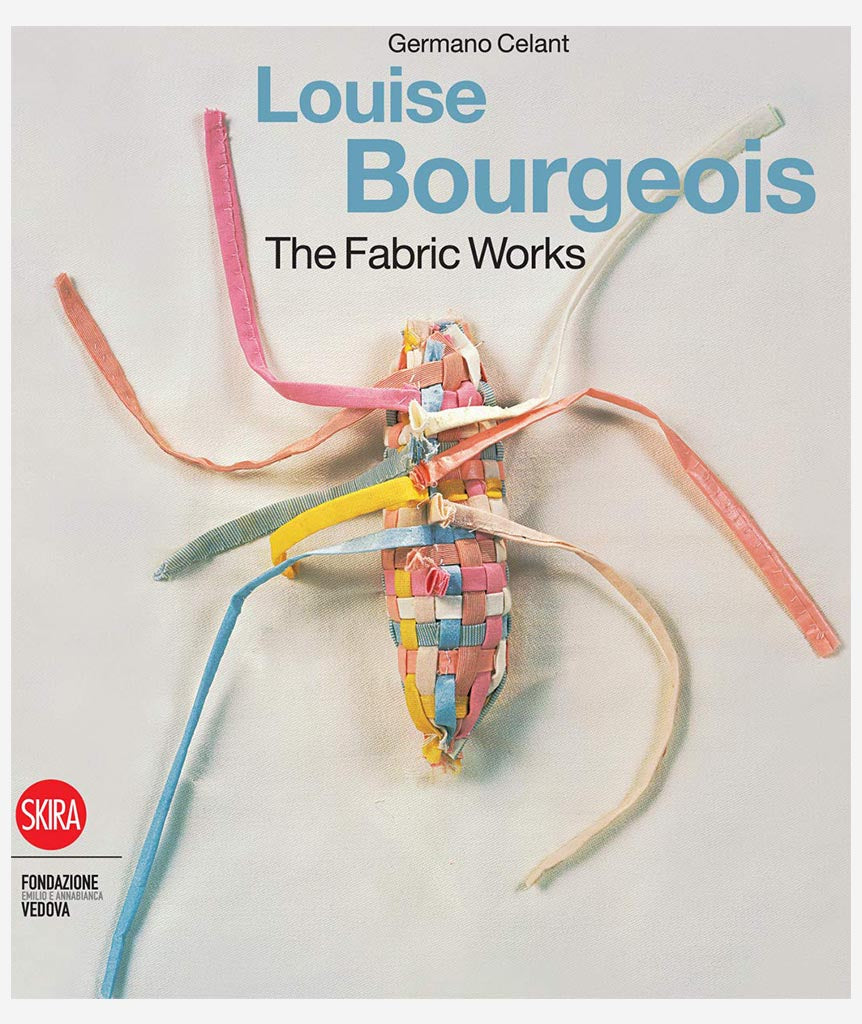 Louise Bourgeois: The Fabric Works}