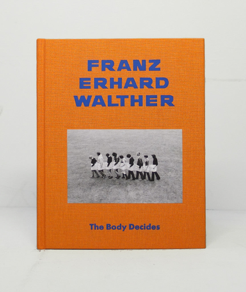 Body Decides by Franz Erhard Walther}