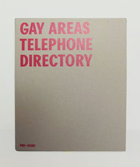 Gay Areas Telephone Directory Published by Matt Connors/Pre-Echo
