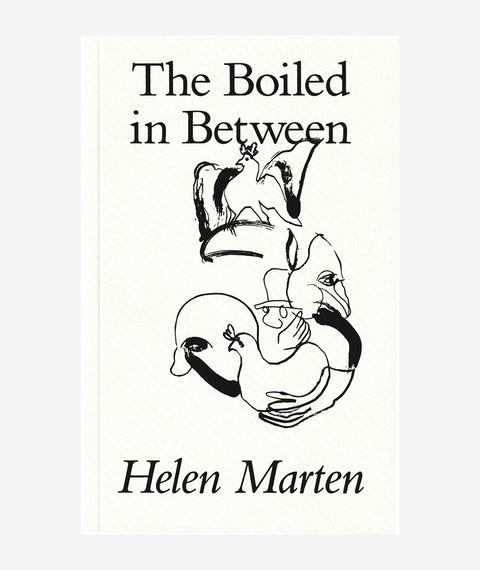 The Boiled in Between by Helen Marten